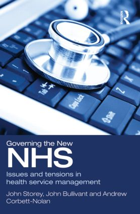 Governing the New NHS: Issues and Tensions in Health Service Management book cover