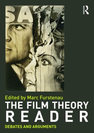 Film Theory Reader: Debates & Arguments book cover
