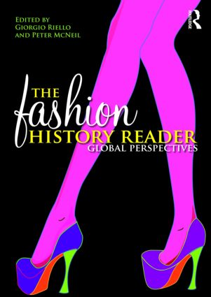 The Fashion History Reader: Global Perspectives (Paperback) book cover