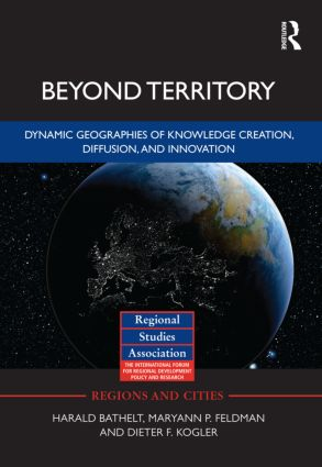 Beyond Territory: Dynamic Geographies of Knowledge Creation, Diffusion and Innovation (Hardback) book cover