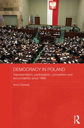 Democracy in Poland: Representation, participation, competition and accountability since 1989 book cover
