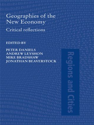 Geographies of the New Economy: Critical Reflections (Paperback) book cover
