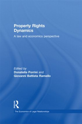 Property Rights Dynamics: A Law and Economics Perspective (Paperback) book cover