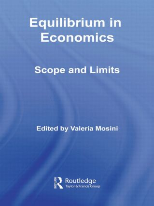 Equilibrium in Economics: Scope and Limits (Paperback) book cover