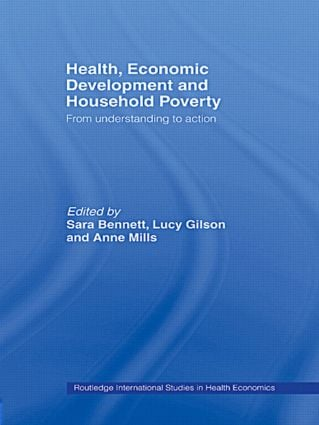 Health, Economic Development and Household Poverty: From Understanding to Action (Paperback) book cover