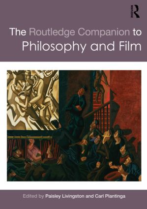 The Routledge Companion to Philosophy and Film (Paperback) book cover