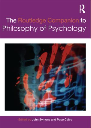 The Routledge Companion to Philosophy of Psychology (Paperback) book cover