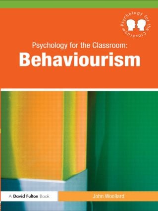 Psychology for the Classroom: Behaviourism (Paperback) book cover