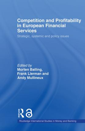 Competition and Profitability in European Financial Services: Strategic, Systemic and Policy Issues (Paperback) book cover