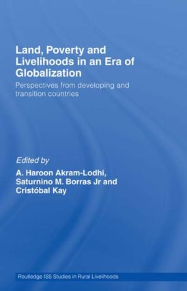 Land, Poverty and Livelihoods in an Era of Globalization: Perspectives from Developing and Transition Countries (Paperback) book cover