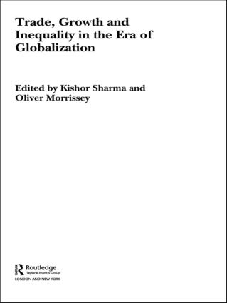 Trade, Growth and Inequality in the Era of Globalization: 1st Edition (Paperback) book cover