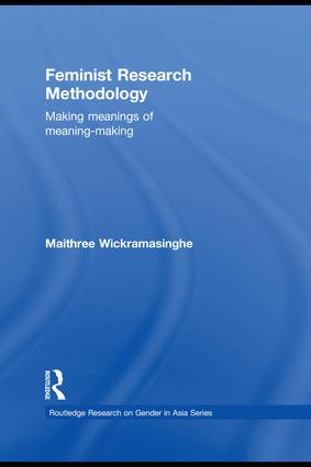 Feminist Research Methodology: Making Meanings of Meaning-Making (Hardback) book cover