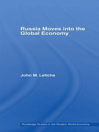 Russia Moves into the Global Economy: 1st Edition (Paperback) book cover