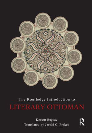 The Routledge Introduction to Literary Ottoman (Paperback) book cover