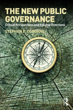 The New Public Governance?: Emerging Perspectives on the Theory and Practice of Public Governance, 1st Edition (Paperback) book cover