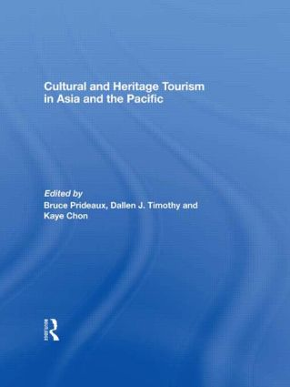 Cultural and Heritage Tourism in Asia and the Pacific (Paperback) book cover