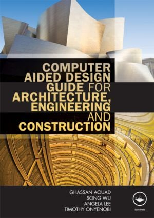 Computer Aided Design Guide for Architecture, Engineering and Construction: 1st Edition (Paperback) book cover
