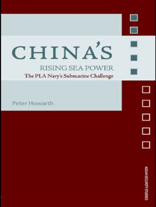 China's Rising Sea Power: The PLA Navy's Submarine Challenge, 1st Edition (Paperback) book cover