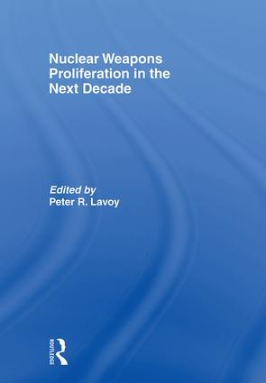 Nuclear Weapons Proliferation in the Next Decade (Paperback) book cover