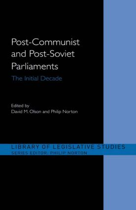 Post-Communist and Post-Soviet Parliaments: The Initial Decade book cover