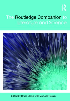 The Routledge Companion to Literature and Science (Hardback) book cover