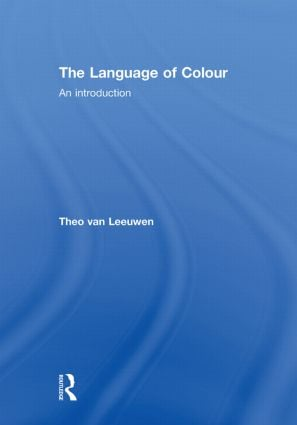 The Language of Colour: An introduction, 1st Edition (Hardback) book cover