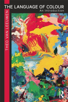 The Language of Colour: An introduction, 1st Edition (Paperback) book cover