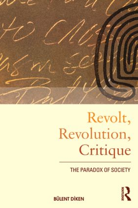 Revolt, Revolution, Critique: The Paradox of Society (Paperback) book cover