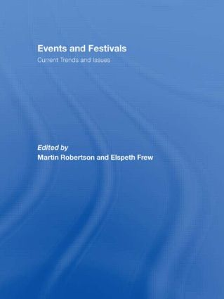 Events and Festivals: Current Trends and Issues (Paperback) book cover