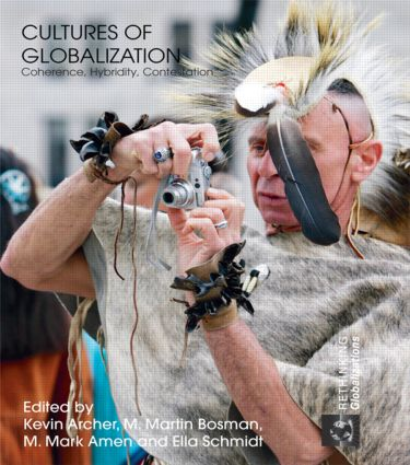 Cultures of Globalization: Coherence, Hybridity, Contestation (Paperback) book cover
