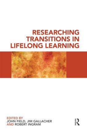 Researching Transitions in Lifelong Learning: 1st Edition (Paperback) book cover