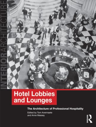 Hotel Lobbies and Lounges: The Architecture of Professional Hospitality book cover