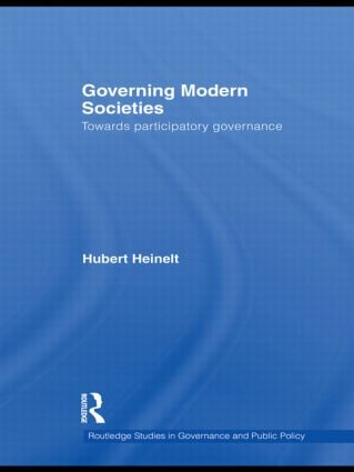 Governing Modern Societies: Towards Participatory Governance (Hardback) book cover