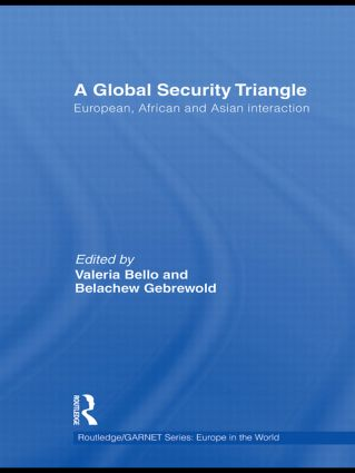 A Global Security Triangle: European, African and Asian interaction (Hardback) book cover
