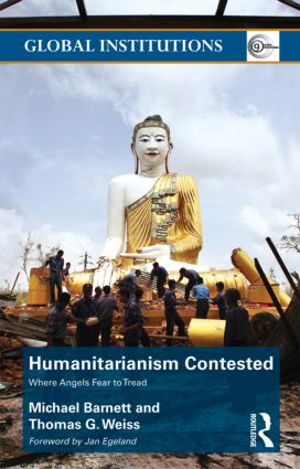 Humanitarianism Contested: Where Angels Fear to Tread (Paperback) book cover