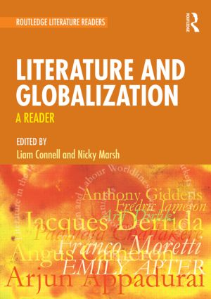 Literature and Globalization: A Reader, 1st Edition (Paperback) book cover
