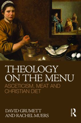 Theology on the Menu: Asceticism, Meat and Christian Diet (Paperback) book cover
