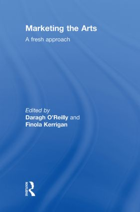 Marketing the Arts: A Fresh Approach book cover