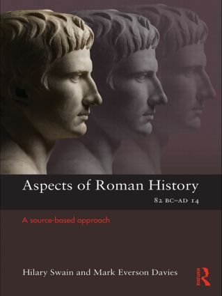 Aspects of Roman History 82BC–AD14: A Source-based Approach (Paperback) book cover