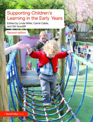 Supporting Children's Learning in the Early Years: 2nd Edition (Paperback) book cover