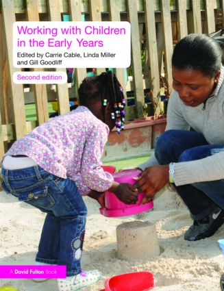 Working with Children in the Early Years: 2nd Edition (Paperback) book cover