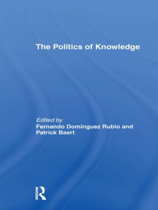 The Politics of Knowledge. (Hardback) book cover