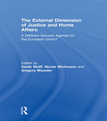 The External Dimension of Justice and Home Affairs: A Different Security Agenda for the European Union? (Hardback) book cover