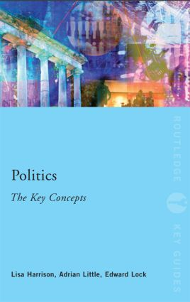 Politics: The Key Concepts (Paperback) book cover