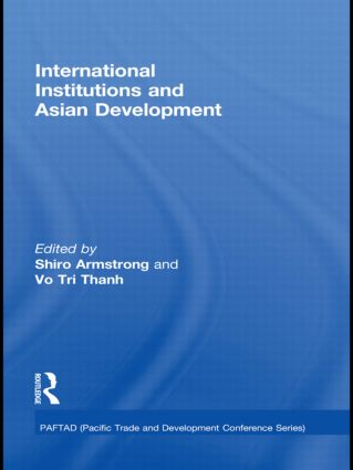 International Institutions and Economic Development in Asia (Hardback) book cover