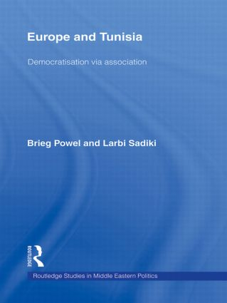 Europe and Tunisia: Democratization via Association (Hardback) book cover