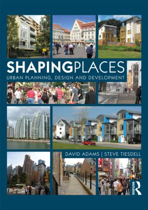 Shaping Places: Urban Planning, Design and Development (Paperback) book cover