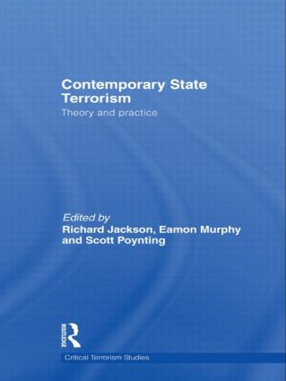 Contemporary State Terrorism: Theory and Practice (Hardback) book cover
