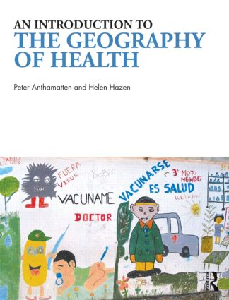 An Introduction to the Geography of Health: 1st Edition (Paperback) book cover