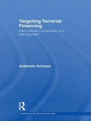 Targeting Terrorist Financing: International Cooperation and New Regimes book cover